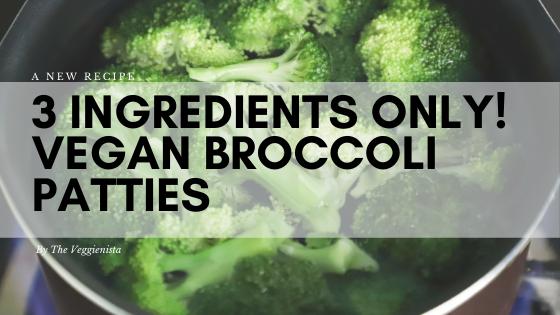 3 ingredients only! Vegan Patties you'lllove